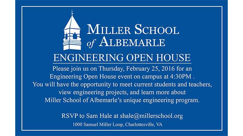 Miller School Engineering Open House Thursday, February 25